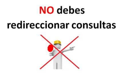 no debes redireccionar consultas